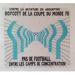 BOYCOTT DE LA COUPE DU MONDE 78