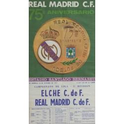 REAL MADRID C.F. 75º ANIVERSARIO. 1977 ELCHE C. DE F. - REAL MADRID C. DE F.