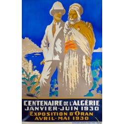 CENTENAIRE DE L'ALGERIE. EXPOSITION ORAN 1930...