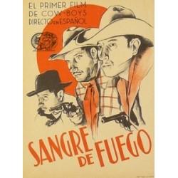 SANGRE DE FUEGO.EL PRIMER FILM DE COW-BOYS DIRECTO EN ESPAÑOL