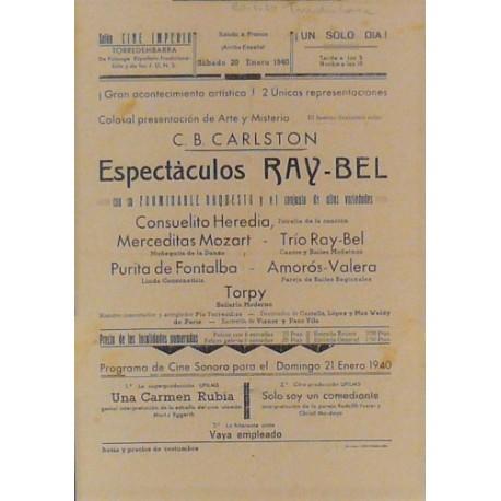 TORREDENBARRA (CATALUÑA) 20-1/1940. ILUSIONISTA SUIZO C. B. CARLSTON / RAY-BEL