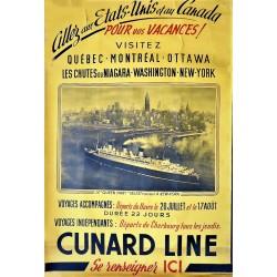 CUNARD LINE. VISITEZ QUEBEC - MONTREAL - OTAWA...NEW YORK /