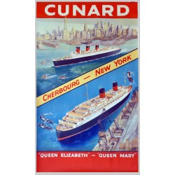 CUNARD. CHERBOURG - NEW YORK. QUEEN ELISABETH - QUEEN MARY /