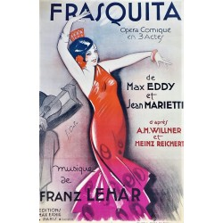 FRASQUITA. MUSIQUE DE FRANZ LEHAR
