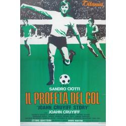 IL PROFETA DEL GOL. JOAHN CRUYIFF STORY