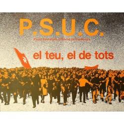 P.S.U.C. EL TEU, EL DE TOTS