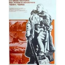 LA GRAN VICTORIA DEL PUEBLO SOVIETICO 1941-1945