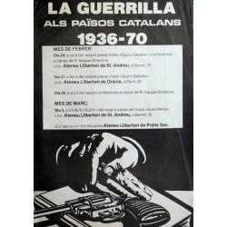 LA GUERRILLA ALS PAÏSOS CATALANS 1936-70