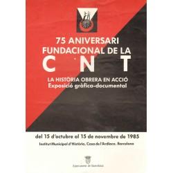 75 ANIVERSARI FUNDACIONAL DE LA CNT