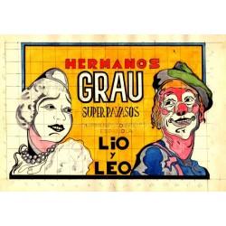 HERMANOS GRAU. SUPER PAYASOS. LIO Y LEO