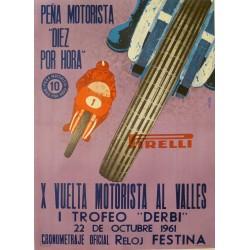 X VUELTA MOTORISTA AL VALLES. I TROFEO 'DERBI'. 'PIRELLI'. 22 OCTUBRE 1961.