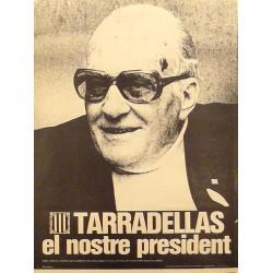 TARRADELLAS EL NOSTRE PRESIDENT