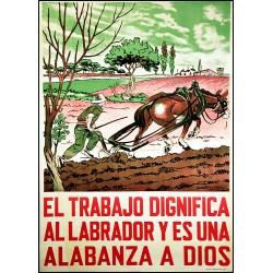 EL TRABAJO DIGNIFICA AL LABRADOR