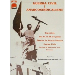 CNT. GUERRA CIVIL I ANARCOSINDICALISME
