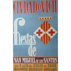 CIUDAD DE VICH FIESTAS DE SAN MIGUEL 1949- VIC
