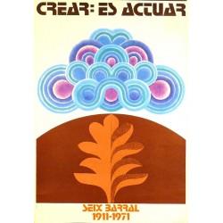 CREAR: ES ACTUAR SEIX BARRAL 1911-1971