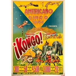 ¡KONGO! 1954 CIRCO AMERICANO