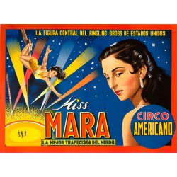 MISS MARA. LA MEJOR TRAPECISTA... CIRCO AMERICANO
