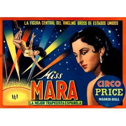 MISS MARA. LA MEJOR TRAPECISTA ESPAÑOLA. CIRCO PRICE