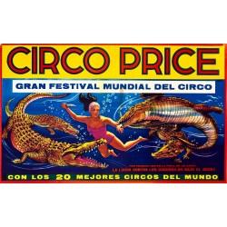 CIRCO PRICE. GRAN FESTIVAL MUNDIAL DE CIRCO