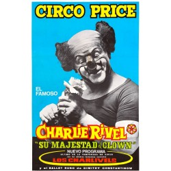"CHARLIE RIVEL ""SU MAJESTAD EL CLOWN"" CIRCO PRICE"
