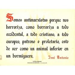 LA FRASE QUINCENAL 'SOMOS ANTIMARXISTAS...' JOSE ANTONIO