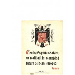 LA FRASE QUINCENAL CONTRA ESPAÑA SE ATACA,...' FRANCO